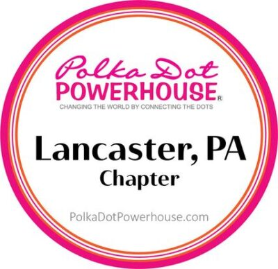 Polka Dot Powerhouse Lancaster Chapter Virtual